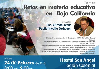 """Desayuno Empresarial Febrero """"Retos en Materia Educativa en Baja California"""""""